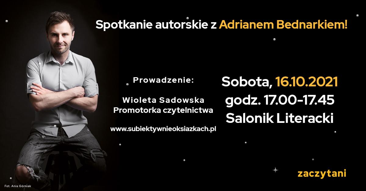 Zapraszam na spotkanie z Adrianem Bednarkiem na Międzynarodowych Targach Książki w Krakowie
