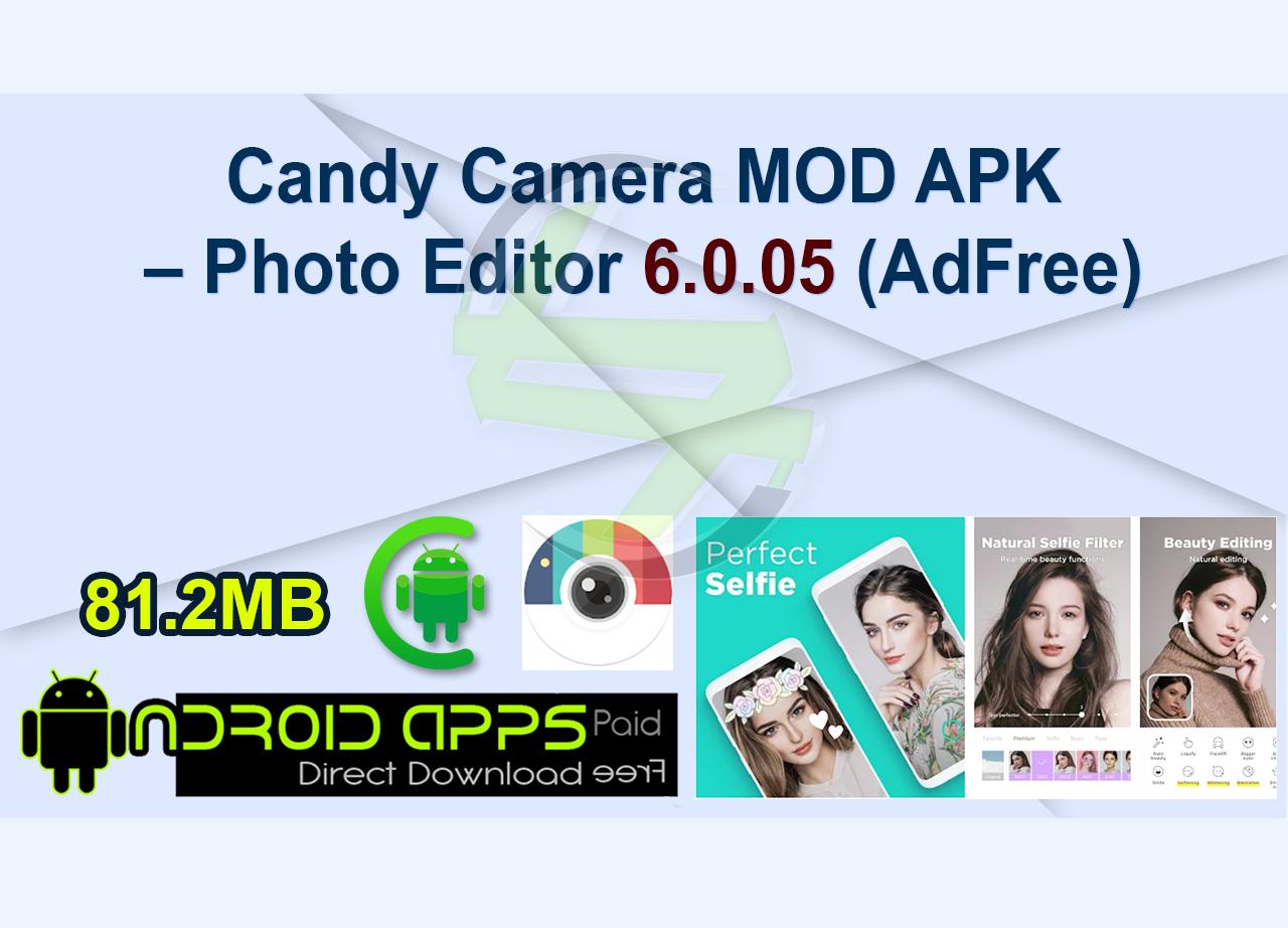 Candy Camera MOD APK – Photo Editor 6.0.05 (AdFree)