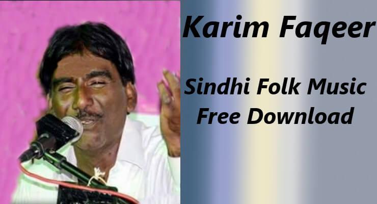 Karim Faqeer -  100% Free Sindhi Folk Music Songs Download
