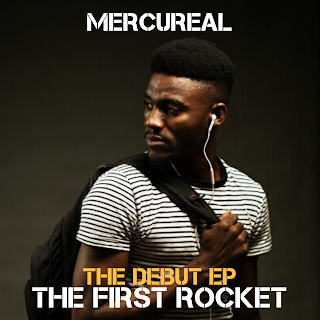DOWNLOAD EP: Mercureal - The First Rocket (EP)