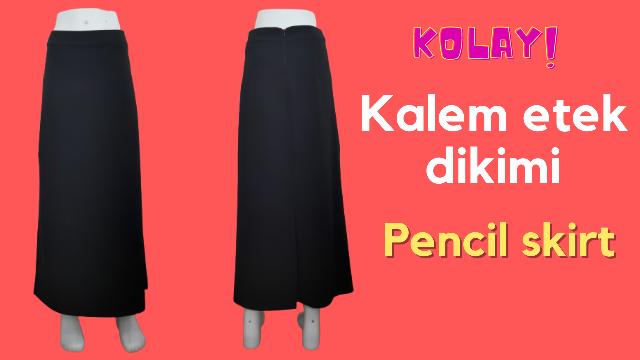 Kalem etek dikimi nasıl yapılır? / Pencil skirt / Evde dikiş  / Dikiş dersleri