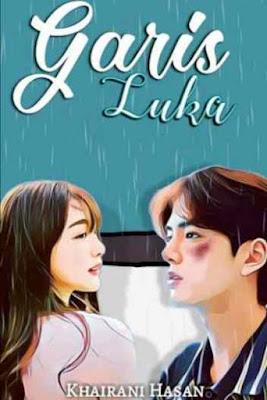 Novel Garis Luka Karya Khairani Hasan Full Episode