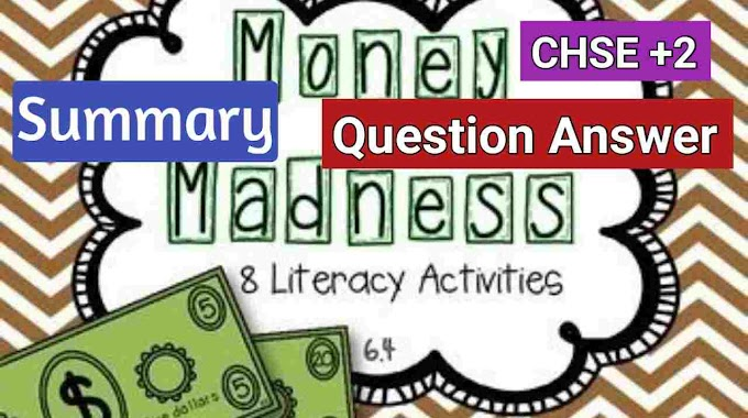 Money Madness Poem Question Answer and Summary pdf chse odisha plus 2 class