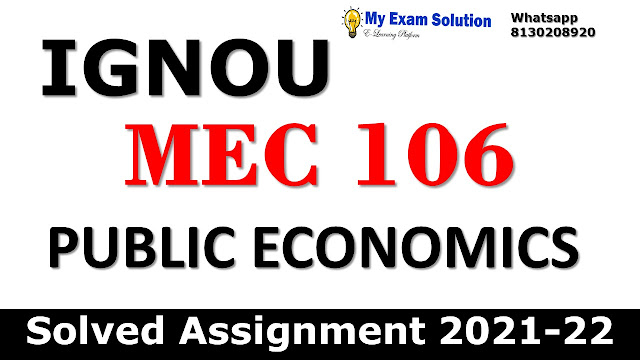 MEC 106 Solved Assignment 2021-22