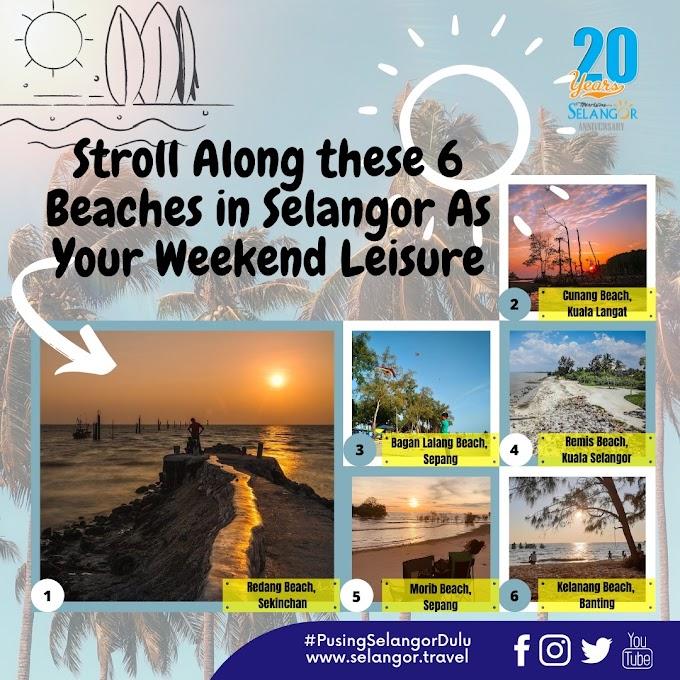 6 Pantai Di Selangor Yang Boleh Kita Terjah Hujung Minggu Ini!