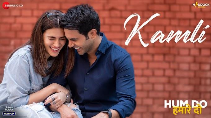 कमली Kamli Lyrics In Hindi – Jubin Nautiyal, Divya Kumar, Sachin Jigar