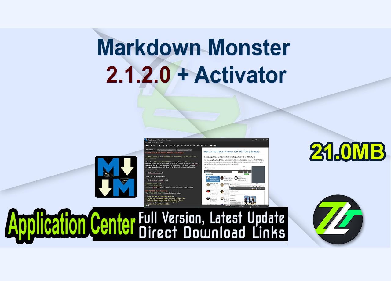 Markdown Monster 2.1.2.0 + Activator