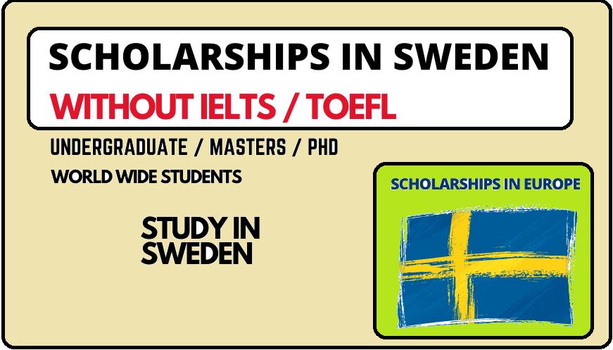 منح دراسية في السويد 2022/23 بدون IELTS | الدراسة في أوروبا
