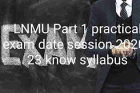 LNMU Part 1 practical exam date session 2020 - 23 know syllabus