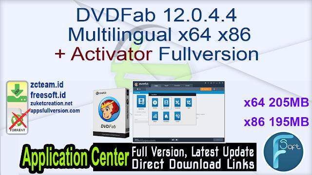 DVDFab 12.0.4.4 Multilingual x64 x86 + Activator Fullversion
