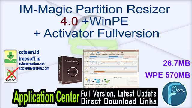 IM-Magic Partition Resizer 4.0+WinPE + Activator Fullversion