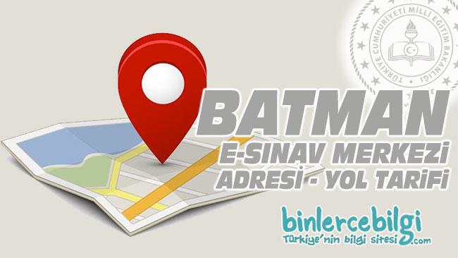 Batman e-sınav merkezi adresi, Batman ehliyet sınav merkezi nerede? Batman e sınav merkezine nasıl gidilir?