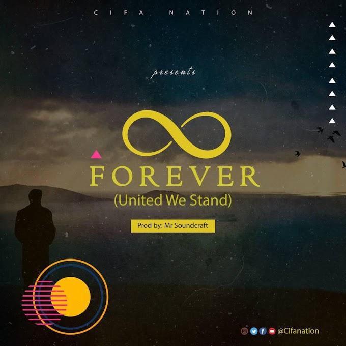 DOWNLOAD MP3: Forever - Cifa Nation