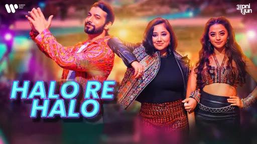 Halo Re Halo Lyrics | Mika Singh | Payal Dev