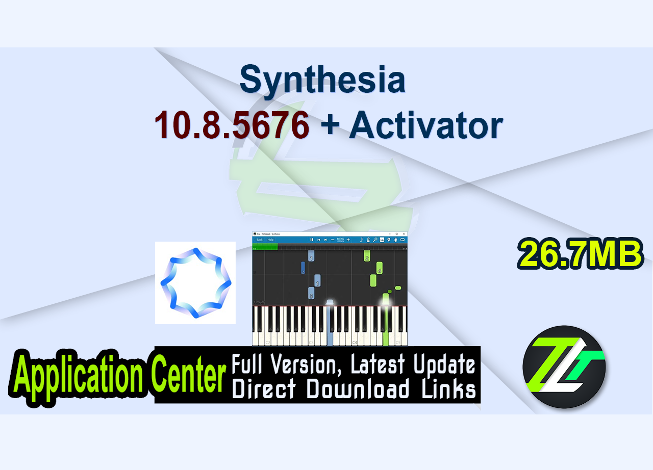 Synthesia 10.8.5676 + Activator