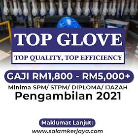 Pelbagai Kekosongan Jawatan Terkini Dibuka Top Glove Corporation Berhad ~ GAJI RM1,800 - RM5,000+ / Mohon Sekarang!