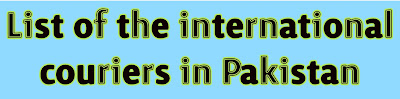 Top 10 International Courier Services in Pakistan