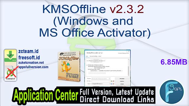 KMSOffline v2.3.2 (Windows and MS Office Activator)