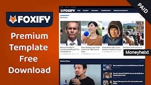 Foxify Premium Blogger Template Free Download