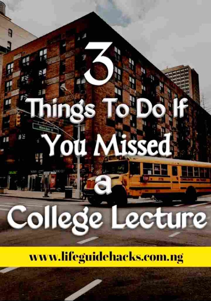 3 Things to Do If You Missed a College Lecture
