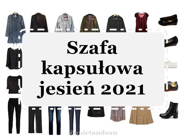Szafa kapsułowa jesień 2021 | Fall Capsule Wardrobe 2021