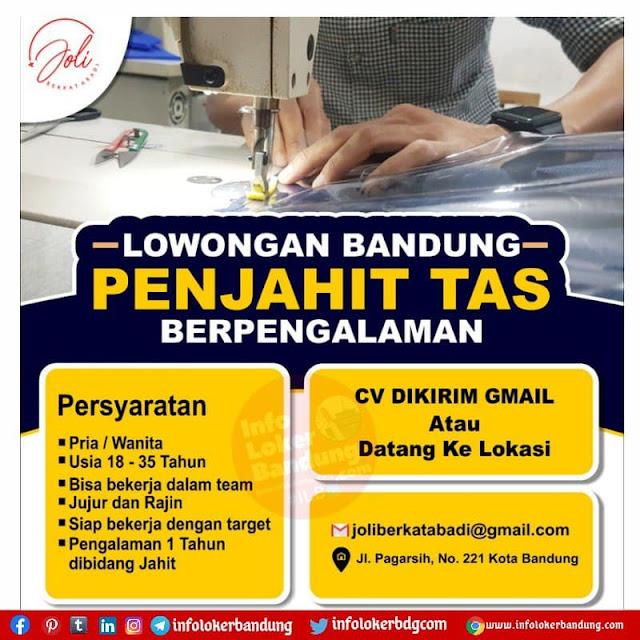 Lowongan Kerja Penjahit Tas Berpengalaman Joli Berkat Abadi Bandung Agustus 2021