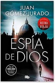 «Espía de Dios» de Juan Gómez-Jurado