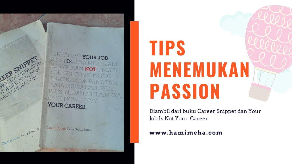 Tips menemukan passion
