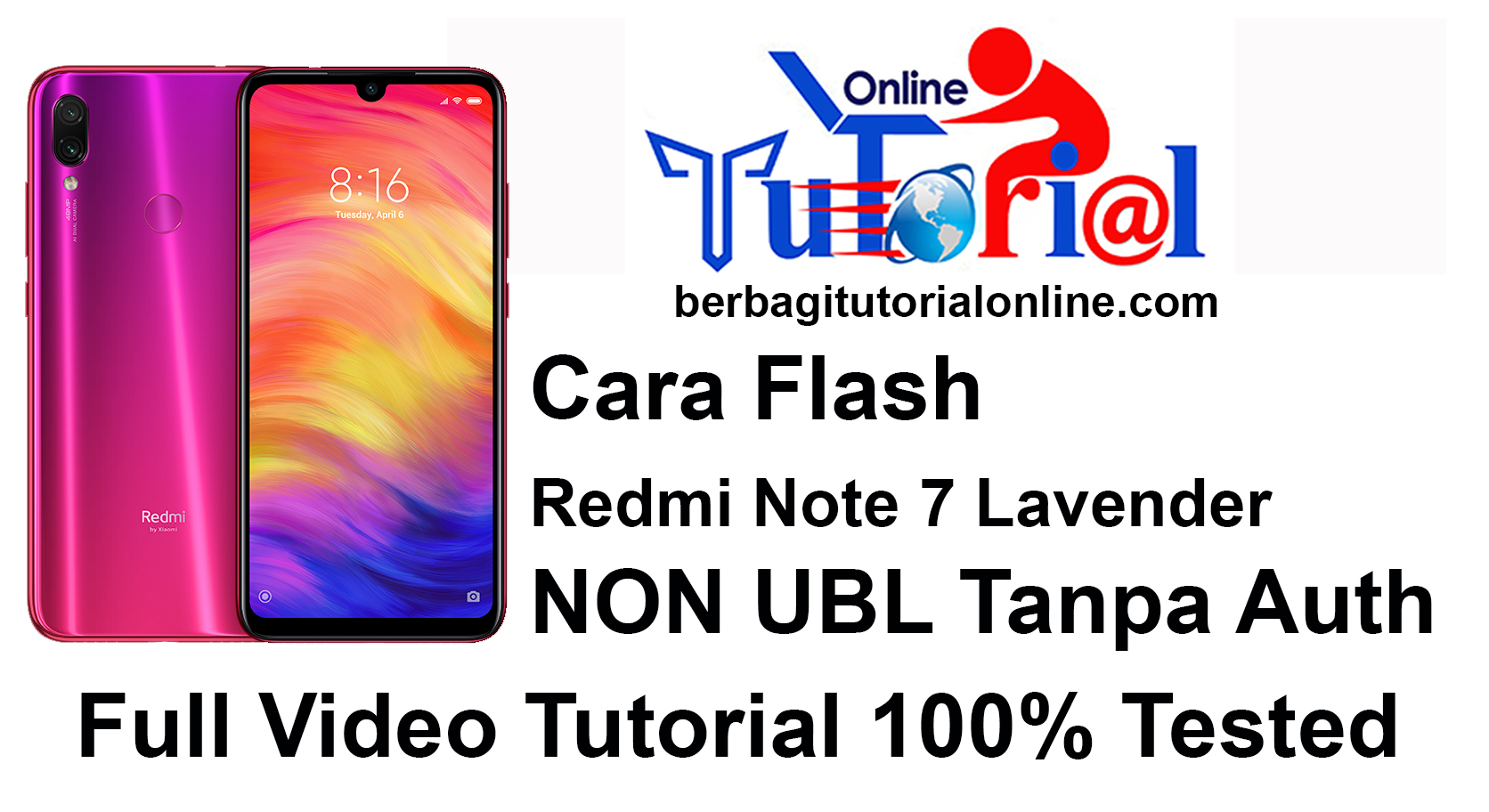 Cara Flash Redmi Note 7 Lavender NON UBL tanpa Auth