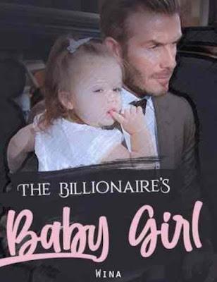 Novel The Billionaire'S Baby Girl Karya Wina Full Episode