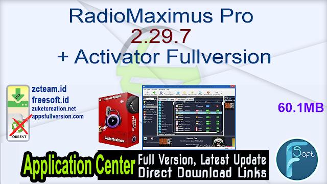 RadioMaximus Pro 2.29.7 + Activator Fullversion