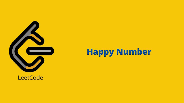 Leetcode Happy Number problem solution