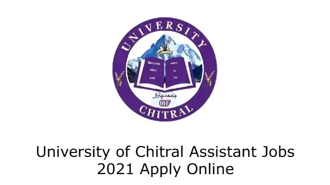 University of Chitral Assistant Jobs 2021 Apply Online