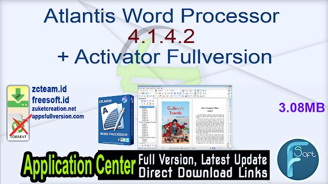 Atlantis Word Processor 4.1.4.2 + Activator Fullversion