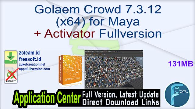 Golaem Crowd 7.3.12 (x64) for Maya + Activator Fullversion