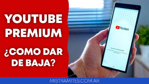 ⫸ ¿Cómo dar de baja YouTube Premium? ¿Cómo cancelar suscripción?