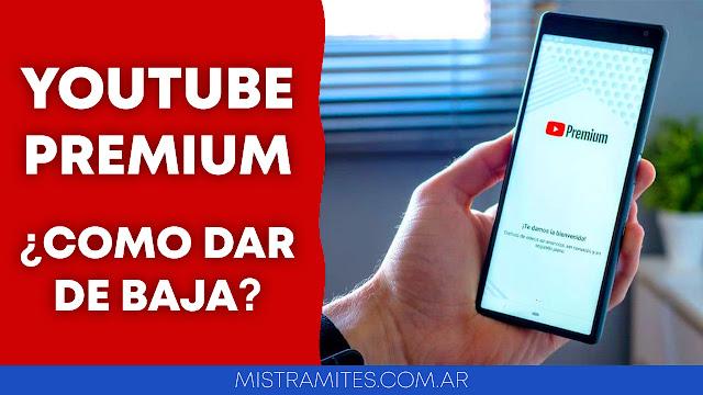 como dar de baja youtube premium