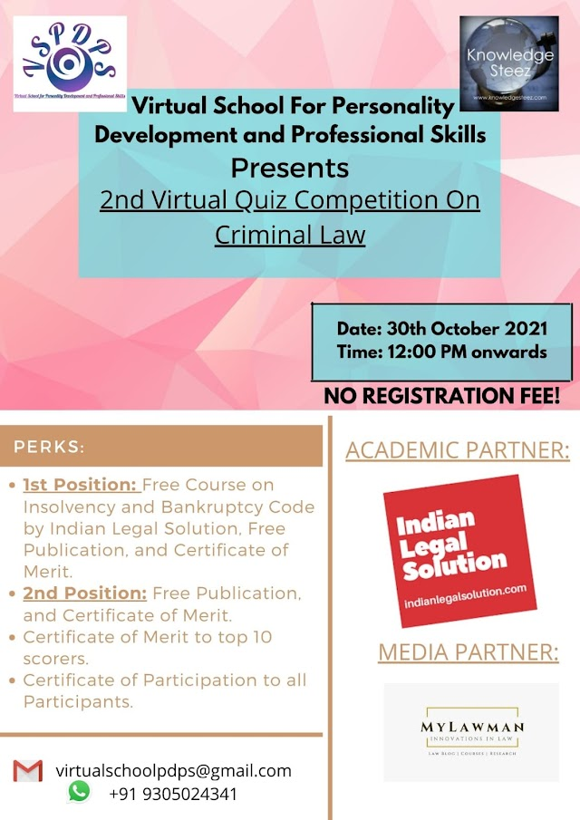 [Quiz Competition] 2nd Virtual Quiz Competition on Criminal Law by Virtual School For Personality Development and Professional Skills [Register by 28 October 2021]