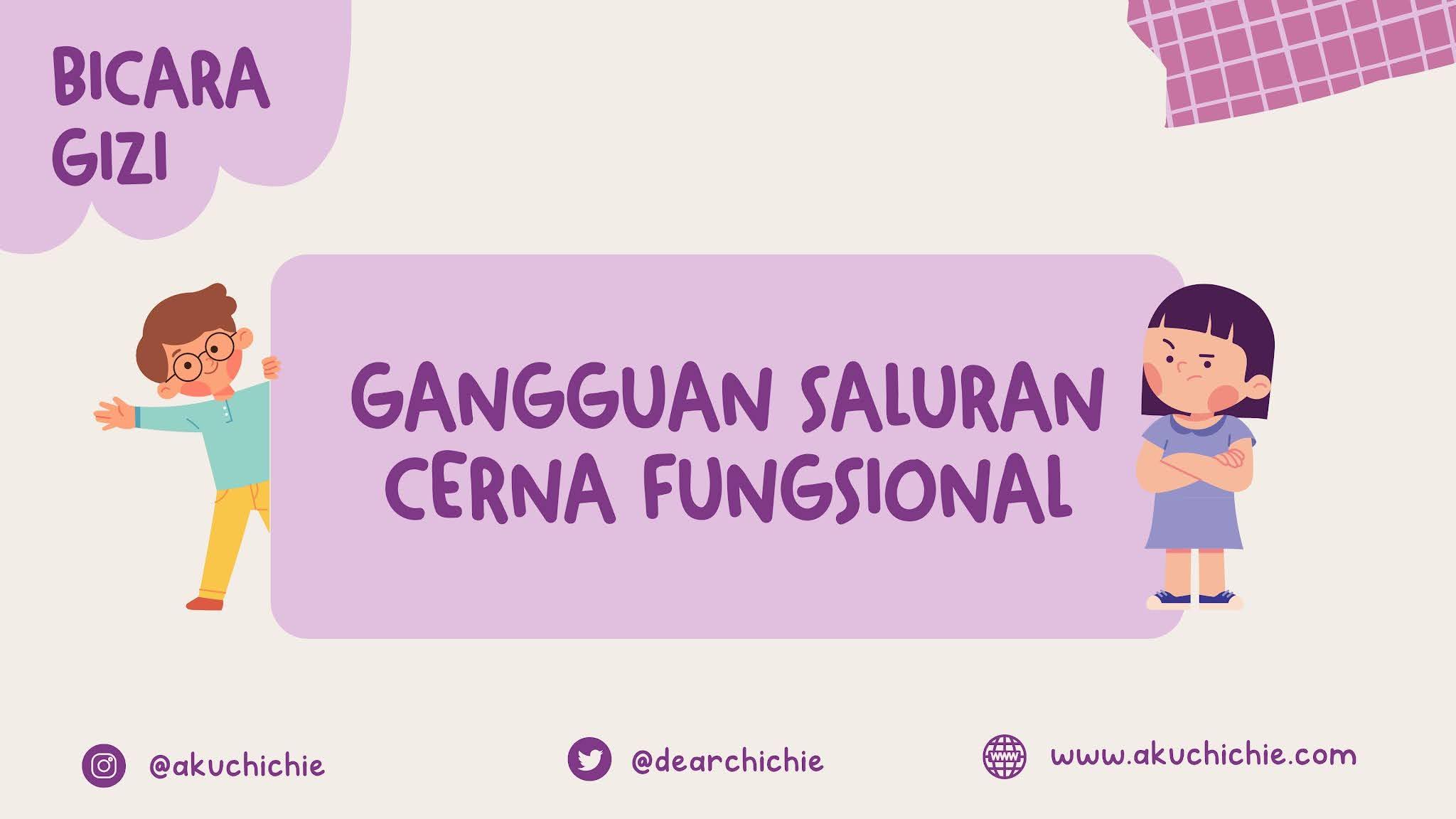 bicara gizi - gangguan saluran cerna fungsional