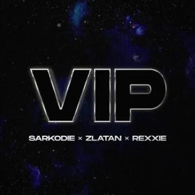 """Sarkodie ft. Zlatan, Rexxie – """"VIP"""""""