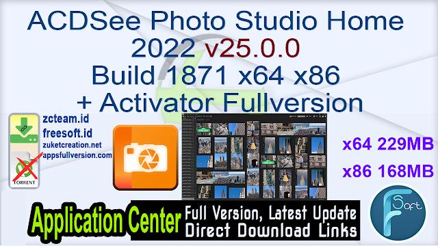 ACDSee Photo Studio Home 2022 v25.0.0 Build 1871 x64 x86 + Activator Fullversion