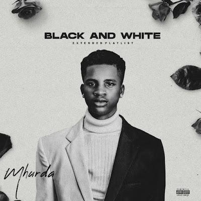 Anticipate: Black and White EP by Mhurda #Arewapublisize