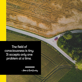 Funny Quotes About Work Stress -1234bizz: (The field of consciousness is tiny. It accepts only one problem at a time - Antoine)