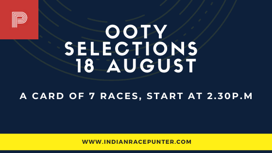 Ooty Race Selections 18 August