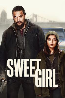 Sweet Girl (2021) Dual Audio [Hindi 5.1ch – Eng 5.1ch] 1080p | 720p HDRip ESub x265 HEVC 1.5Gb | 620Mb