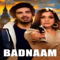 Badnaam (2021) Zee5 Hindi Full Movies Watch Online Movies