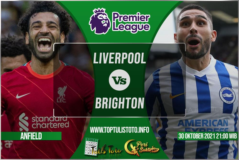 Prediksi Liverpool vs Brighton 30 Oktober 2021