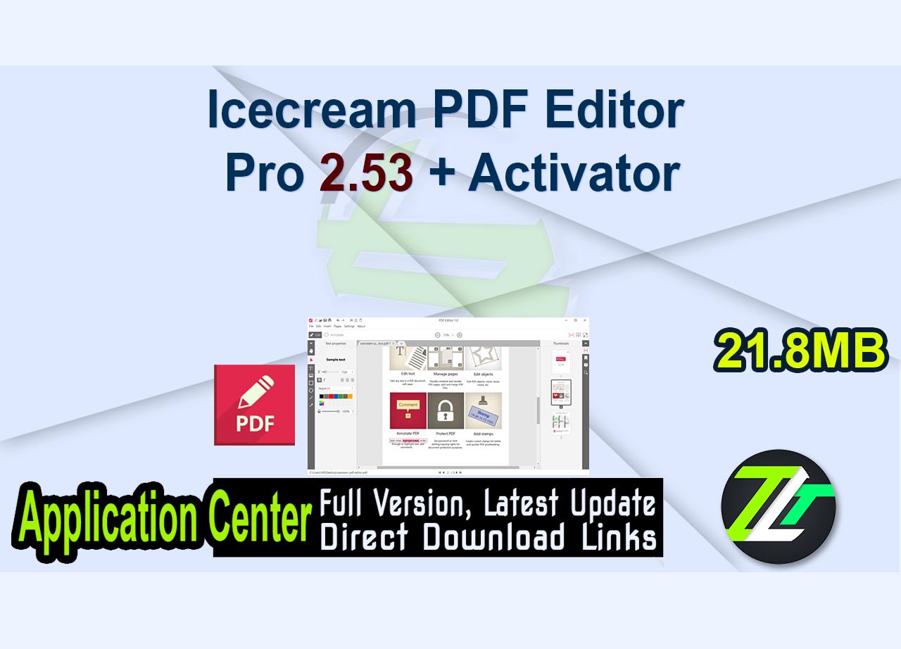 Icecream PDF Editor Pro 2.53 + Activator