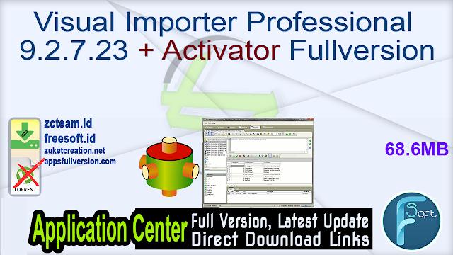 Visual Importer Professional 9.2.7.23 + Activator Fullversion