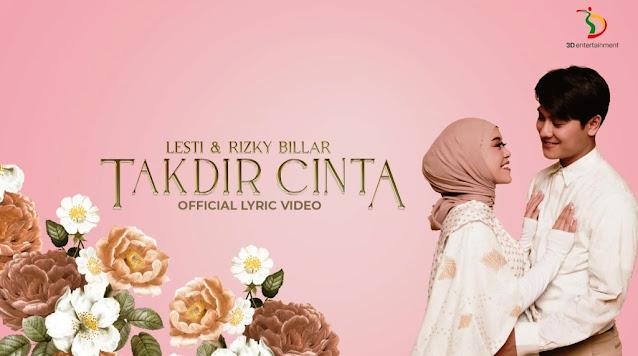 Lirik lagu Lesti Takdir Cinta Feat Rizky Billar